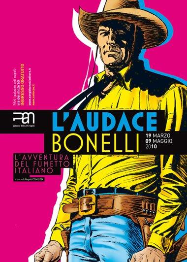 ct10_10 - Il manifesto della mostra L'Audace Bonelli, all'edizione del 2010 del Comicon.