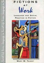 Fictions at Work (Longman, 1995) - mary talbot