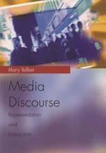 Media Discourse: Representation and Interaction (Edinburgh University Press, 2007) mary talboy