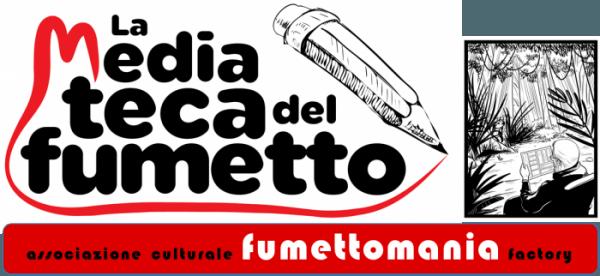 La Mediateca di Fumettomania Factory