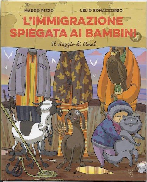 """copertina del racconto illustrato """"L'immigrazione spiegata ai bambini"""" di Marco Rizzo e Lelio Bonaccorso (edizioni Becco Giallo)"""