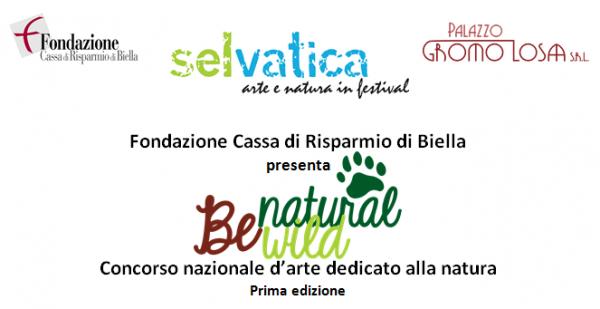 Banner del bando Be Natural/Be Wild,  della  Fondazione Cassa di Risparmio di Biella