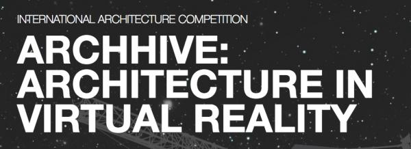 """banner dell' Archhive: Architecture in Virtual Reality"""", architettura, design   Scadenza: 11 gennaio 2017"""