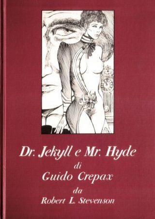 Copertina del romanzoa  fumetti  DR. CREPAX & MR. UTTERSON