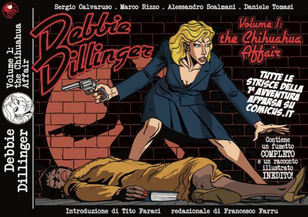 Daniele Tomasi - DEBBIE DILLINGER vol.1, copertina