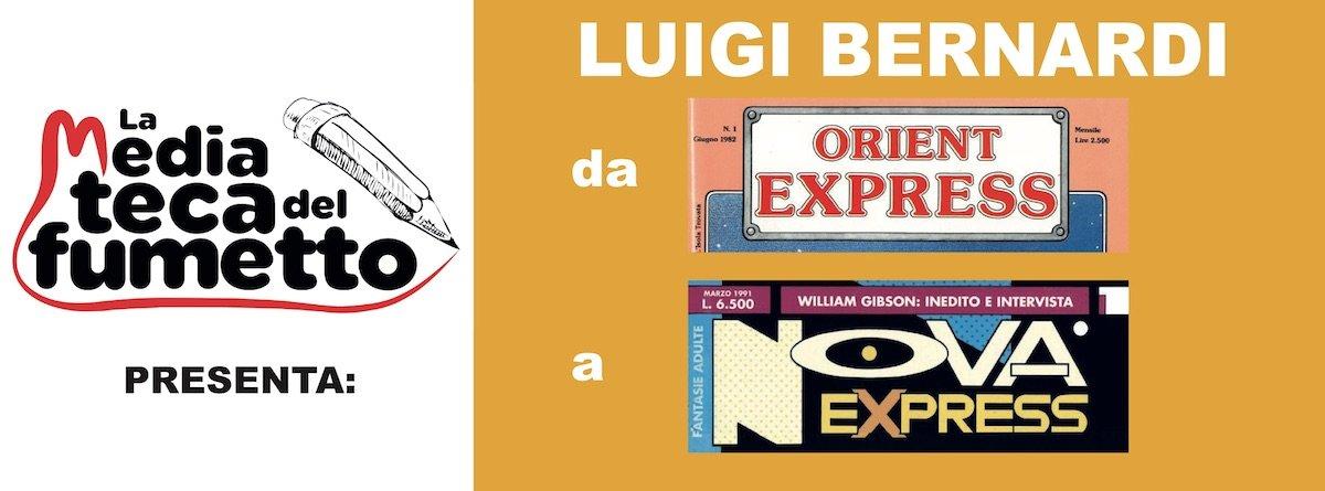 """banner del progetto di Fumettomania: """"Luigi Bernardi da Orient Express a Nova Express"""""""