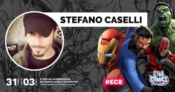 Locandina-annuncio-Stefano-Caselli-ad-Etna-Comics-2018