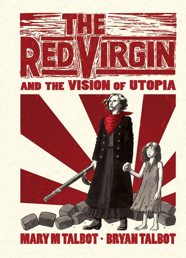 """Copertina del romanzo a fumetti """"The Red Virgin and the vision of Utopia"""", del 2016."""