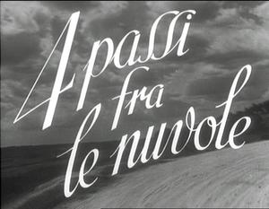 """un frame del film """" 4 passi fra le nuvole"""""""