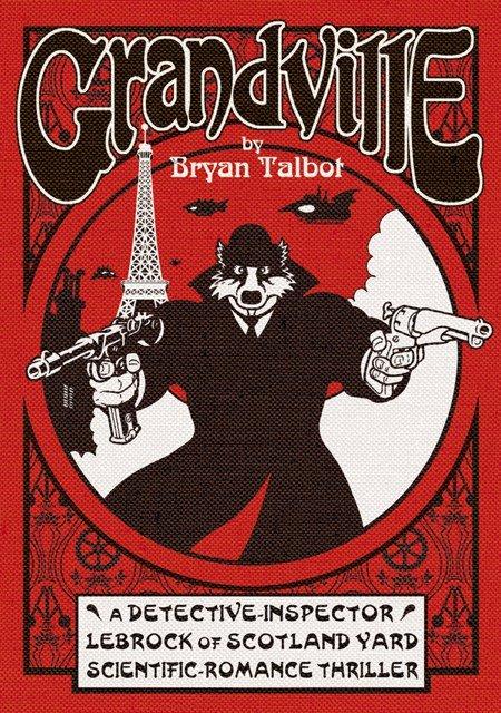 Cover di Grandville, graphic novel scritto e disegnato da Bryan Talbot