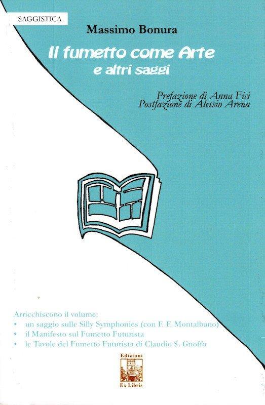 Copertina del Libro IL FUMETTO COME ARTE, E ALTRI SAGGI, di Massimo Bonura