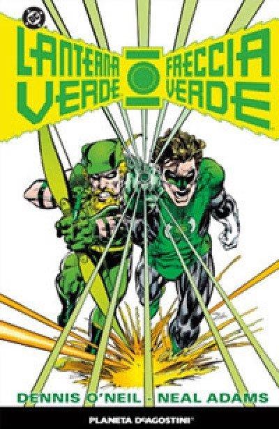 Copertina del volume  FRECCIA VERDE/ LANTERNA VERDE di Dennis O'Neil e Neal Adams