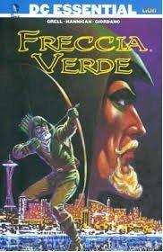 Copeertina del volume DC ESSENTIAL: FRECCIA VERDE di M. Greel, Ed Hannigan, Dick Giordano