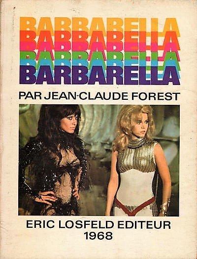 Fig. 2a Barbarella, ed. Èric Losfeld, 1968