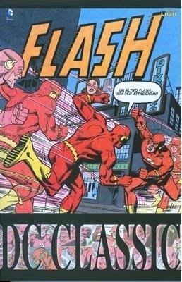 copertina di uno dei volumi DC CLASSIC: FLASH  di Cary Bates, Rich Buckler