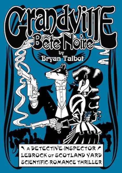 Copertina del terzo volume di Grandville intitolato: Bête Noire