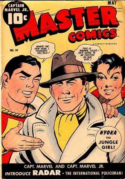 Copertina dell'albo n. 50 di Master comics dove appare per la prima volta Radar, the man who had evil on his scope. Per gentile concessione