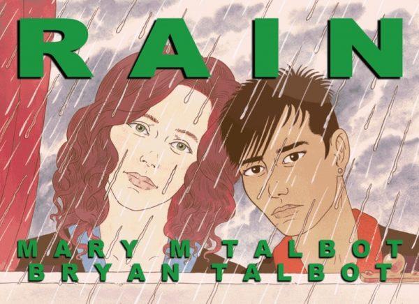 La copertina di Rain di Mary e Bryan Talbot, che verrà lanciata al Festival di quest'anno, pubblicata da Jonathan Cape.