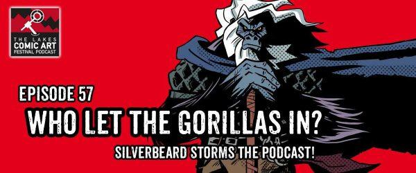 Chi ha fatto entrare i Gorilla? episodio 57 del LICAF Podcast