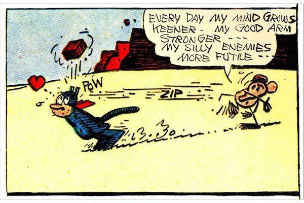 Un riferimento al Krazy Kat di George Herriman. Un tema frequente della popolarissima striscia quotidiana, pubblicata dal 1913 al 1944, era lo strano triangolo fra Krazy, Offica Pup e il topo, Ignatz. Krazy, di genere ambiguo, amava Ignatz, che lo/la odiava e le storie finivano con il topo che lanciava mattone in testa a lui/lei.  immagine 22 di 23