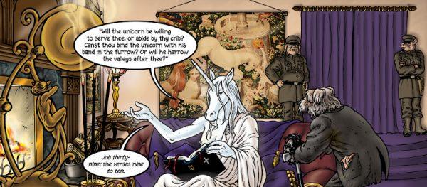 Questa è effettivamente una citazione tratta dalla Bibbia. Apollo ha una collezione di arazzi di unicorni medievali, che abbiamo visto diverse volte in tutto il libro.
