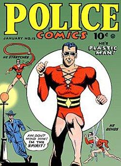 Plastic Man, creato da Jack Cole nel 1941.