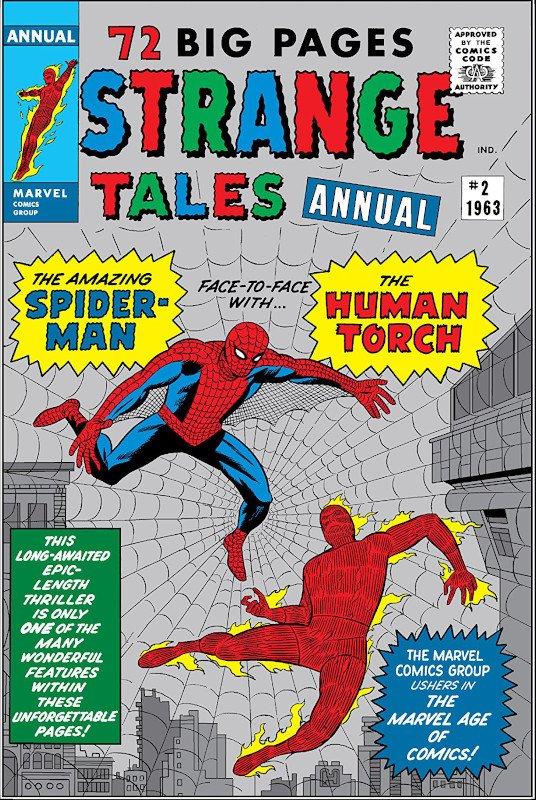 Il primo team-up in assoluto di Spidey (cioè l'incontro/scontro con un altro eroe) non fu in una serie regolare, ma nell'Annual 2 del 1963 di STRANGE TALES, la testata allora dedicata alla Torcia Umana, il membro più popolare dei Fantastici 4