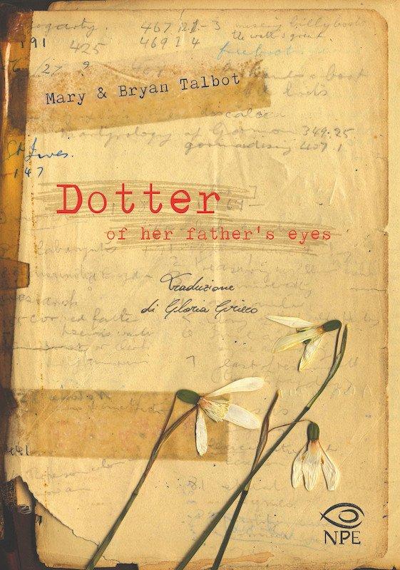 """Copertina dell'edizione italiana del graphic novel """"Dotter of her father's eyes"""" (NPE, gennaio 2020)"""
