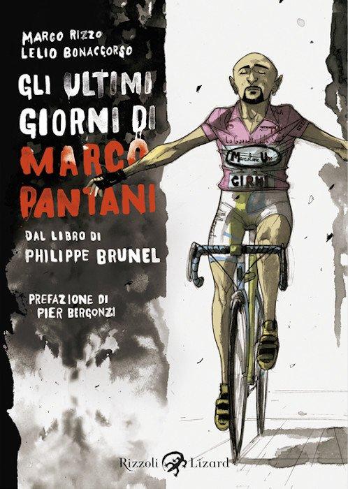 """Copertina del romanzo a  fumetti """"Gli ultimi giorni di Marco Pantani"""""""