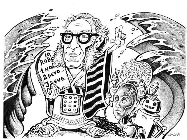 Con questo disegno ho voluto rappresentare Asimov come un moderno Mosè, visto che Asimov era ebreo, con le tavole delle 3 leggi della robotica anziché con le tavole mosaiche dei 10 comandamenti...