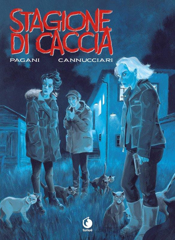 """Copertina del romanzo a fumetti """"Stagione di Caccia, di Pagani-Cannucciari (Tunué edizioni, 2019)"""
