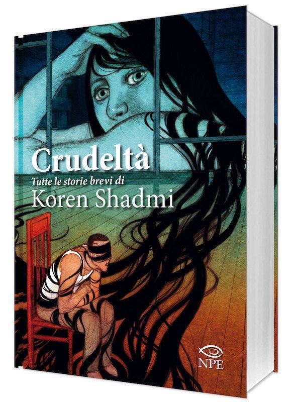 "vista 3d del volume ""Crudeltà, tutte le storie bevi di Khoren Shadmi"" (NPE)"