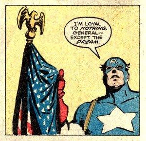 """la vignetta in cui capitan amerciaca pronuncia la frase: """"Io non sono fedele a niente altro che al Sogno"""""""