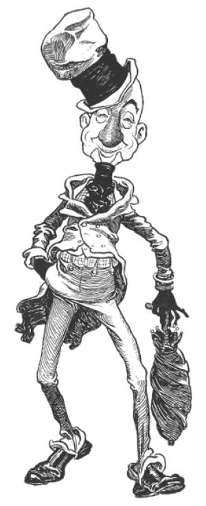 E' vestito come Ally Sloper. il primo personaggio a fumetti in Gran Bretagna, creato nel 1867 da Charles H. Ross.