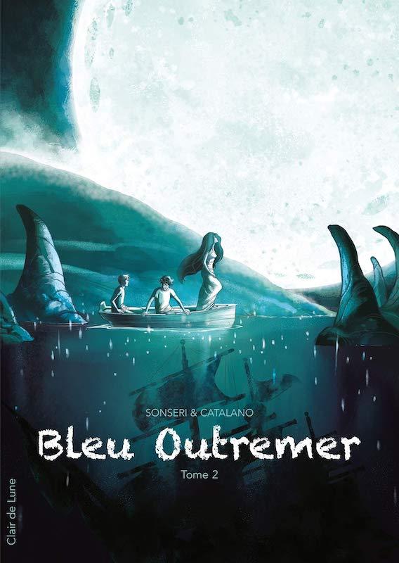 Bleu outremer, Tome 2, scritto da  Marco Sonseri, disegnato da Monica Catalano e colorato da Patrizia Zangrilli.