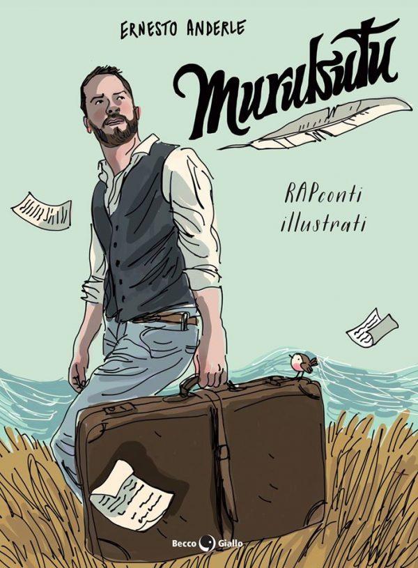 copertina di Murubutu, RAPconti illustrati - Ernesto Anderle