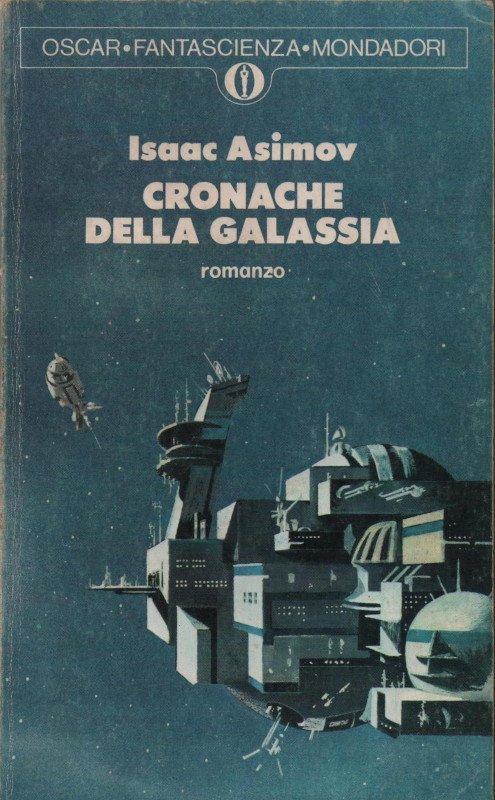 Cronache della galassia (Foundation, 1951). Edizione Oscar Mondadori