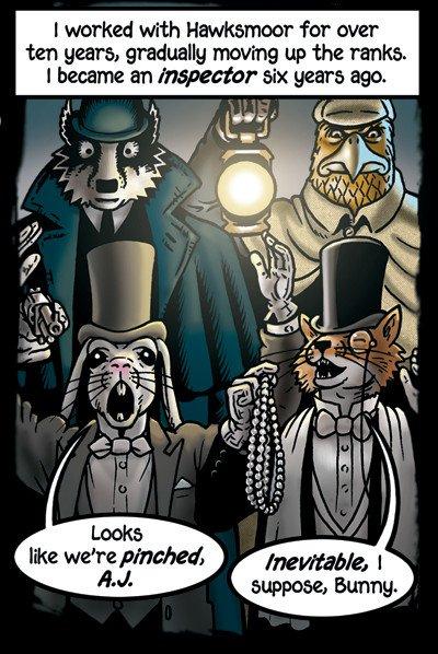 A.J. e Bunny: Arthur J Raffles, un furbo ladro gentiluomo (da cui la volpe), era l'eroe di una serie di storie, opere teatrali e un romanzo scritto da EW Hornung dal 1898 al 1909. Negli anni sono stati prodotti con Raffles, Film, adattamenti televisivi e radiofonici.