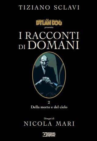 """Copertina de """"Racconti di domani"""" scritto da Tiziano Sclavi"""