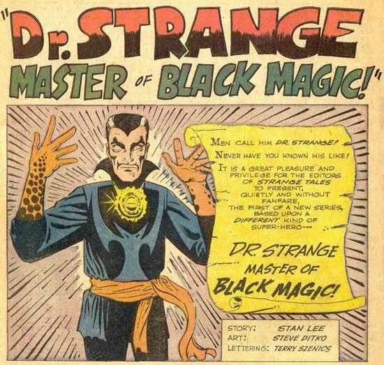 Splash page di apertura di, Strange Tales #110 (luglio 1963): il debutto del personaggio. Disegni  di Steve Ditko