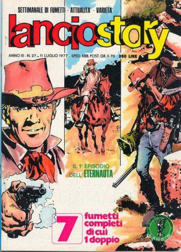 """Copertina del n. 27 del settimanale Lanciostory (luglio 1977), nel quale inizia la pubblicazione italiana de """"L'eternauta"""