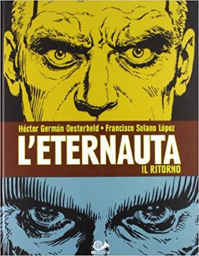copertina de L'Eternauta il ritorno (L'Eternauta II)