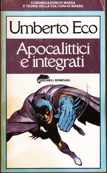 Copertina del saggio Apocalittici e integrati di umberto Eco.