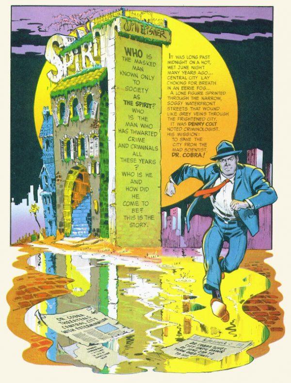 SPIRIT, il detective mascherato di Will Eisner apparso il 2 Giugno 1940 sui quotidiani americani