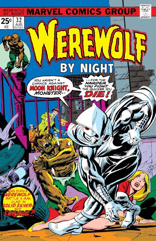 l vigilante MOON KNIGHT, debutta nel 1975 come semplice mercenario negli albo 32/della serie horror WEREWOLF AT NIGHT (cover)