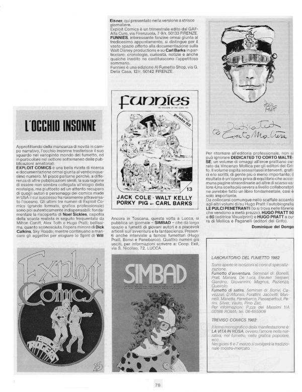 La rubrica L'occhio insonne, pag. 78 del n. 3 della rivista Pilot. Scrive Bernardi che si firma con lo pseudonimo di Dominique Del Dongo.