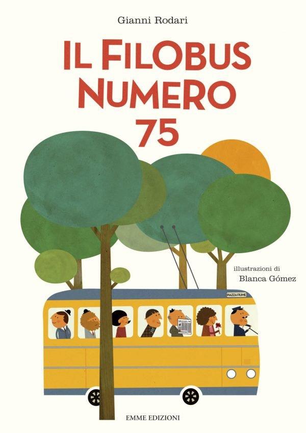 """Copertina del libro """"il filobus numero 75"""" di Gianni Rodari, EMME EDIZIONI"""