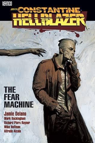 cover del volumeJohn Constantine Hellblazer: The Fear Machine  (DC Comics)