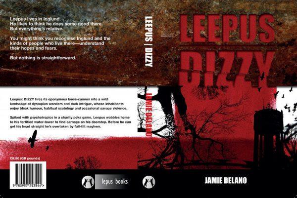 Copertina del nuovo romanzo Leepus Dizzy, pubblicato in Italia a luglio 2020 dalle edizioni Dana