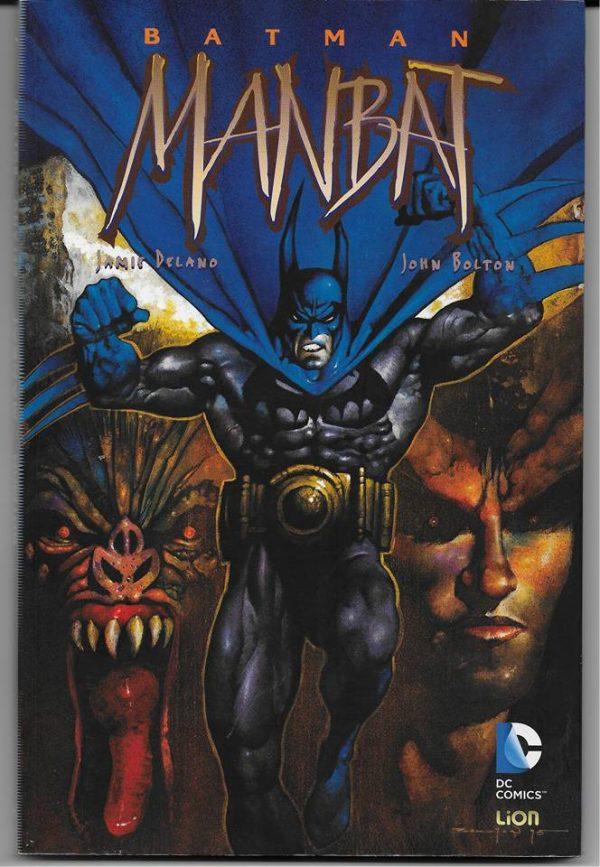 Copertina del volume italiano Man-Bat, scritto da Jamie Delano e disegnato di John Bolton